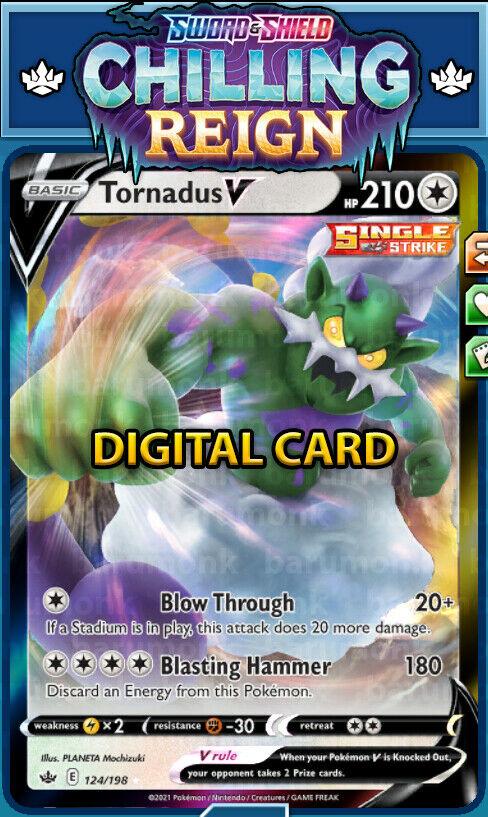 (Digital Card) Tornadus V 124/198 Chilling Reign PTCGO Sent Fast